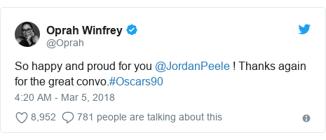 Twitter post by @Oprah: So happy and proud for you @JordanPeele ! Thanks again for the great convo.#Oscars90