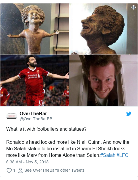 Twitter post by @OverTheBarFB: What is it with footballers and statues?Ronaldo's head looked more like Niall Quinn. And now the Mo Salah statue to be installed in Sharm El Sheikh looks more like Marv from Home Alone than Salah.#Salah #LFC