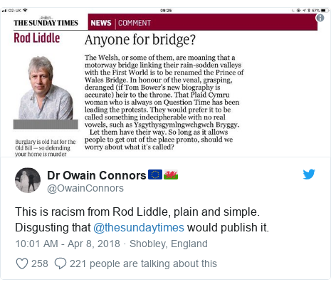 Twitter post by @OwainConnors: This is racism from Rod Liddle, plain and simple. Disgusting that @thesundaytimes would publish it.