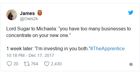 "Twitter post by @Owls2k: Lord Sugar to Michaela  ""you have too many businesses to concentrate on your new one.""1 week later  ""I'm investing in you both.""#TheApprentice"