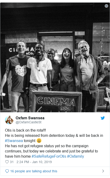 Twitter post by @OxfamCastleSt: Otis is back on the rota!!!He is being released from detention today & will be back in #Swansea tonight 😀He has not got refugee status yet so the campaign continues, but today we celebrate and just be grateful to have him home #SafeRefugeForOtis #Oxfamily