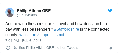 Twitter post by @PEBAtkins: And how do those residents travel and how does the line pay with less passengers? #Staffordshire is the connected county