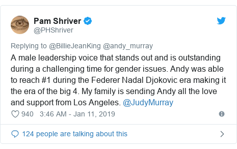 Twitter post by @PHShriver: A male leadership voice that stands out and is outstanding during a challenging time for gender issues. Andy was able to reach #1 during the Federer Nadal Djokovic era making it the era of the big 4. My family is sending Andy all the love and support from Los Angeles. @JudyMurray