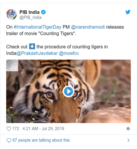 """Twitter post by @PIB_India: On #InternationalTigerDay PM @narendramodi releases trailer of movie """"Counting Tigers"""".Check out ⬇️ the procedure of counting tigers in India@PrakashJavdekar @moefcc"""