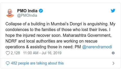 Twitter post by @PMOIndia: Collapse of a building in Mumbai's Dongri is anguishing. My condolences to the families of those who lost their lives. I hope the injured recover soon. Maharashtra Government, NDRF and local authorities are working on rescue operations & assisting those in need  PM @narendramodi