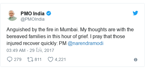 Twitter post by @PMOIndia: Anguished by the fire in Mumbai. My thoughts are with the bereaved families in this hour of grief. I pray that those injured recover quickly  PM @narendramodi