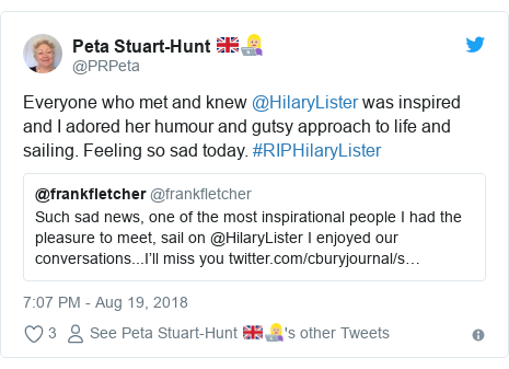 Twitter post by @PRPeta: Everyone who met and knew @HilaryLister was inspired and I adored her humour and gutsy approach to life and sailing. Feeling so sad today. #RIPHilaryLister