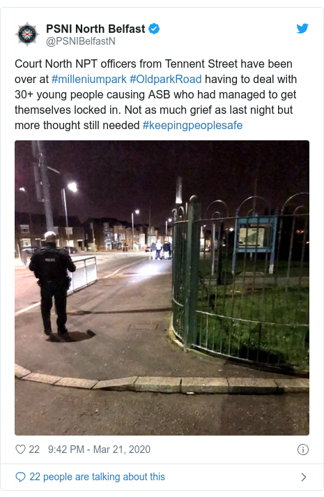 Twitter post by @PSNIBelfastN: Court North NPT officers from Tennent Street have been over at #milleniumpark #OldparkRoad having to deal with 30+ young people causing ASB who had managed to get themselves locked in. Not as much grief as last night but more thought still needed #keepingpeoplesafe