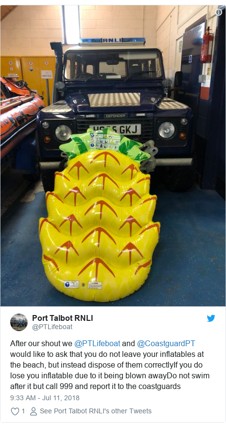 Twitter post by @PTLifeboat: After our shout we @PTLifeboat and @CoastguardPT would like to ask that you do not leave your inflatables at the beach, but instead dispose of them correctlyIf you do lose you inflatable due to it being blown awayDo not swim after it but call 999 and report it to the coastguards