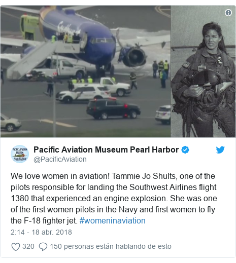 Publicación de Twitter por @PacificAviation: We love women in aviation! Tammie Jo Shults, one of the pilots responsible for landing the Southwest Airlines flight 1380 that experienced an engine explosion. She was one of the first women pilots in the Navy and first women to fly the F-18 fighter jet. #womeninaviation