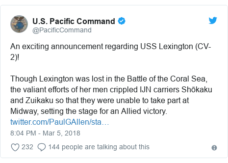 Twitter post by @PacificCommand: An exciting announcement regarding USS Lexington (CV-2)!Though Lexington was lost in the Battle of the Coral Sea, the valiant efforts of her men crippled IJN carriers Shōkaku and Zuikaku so that they were unable to take part at Midway, setting the stage for an Allied victory.