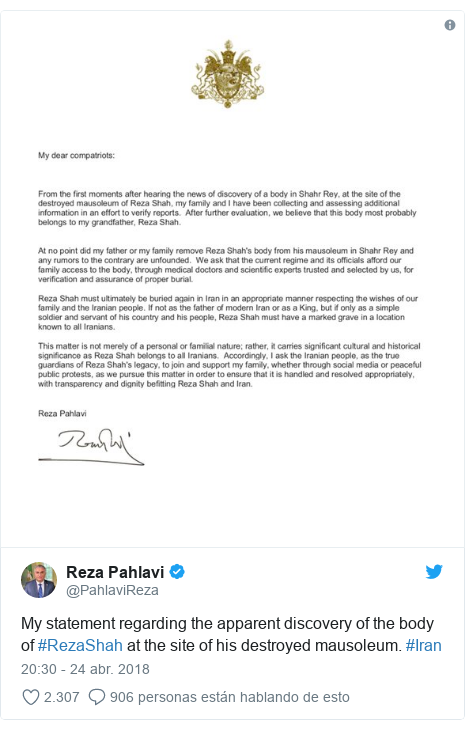 Publicación de Twitter por @PahlaviReza: My statement regarding the apparent discovery of the body of #RezaShah at the site of his destroyed mausoleum. #Iran