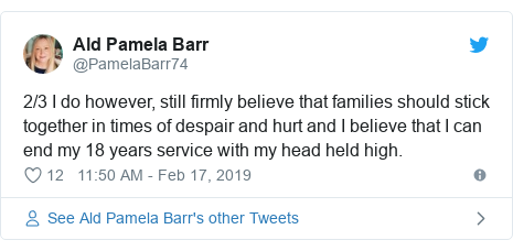 Twitter post by @PamelaBarr74: 2/3 I do however, still firmly believe that families should stick together in times of despair and hurt and I believe that I can end my 18 years service with my head held high.
