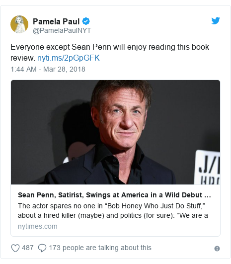 Twitter post by @PamelaPaulNYT: Everyone except Sean Penn will enjoy reading this book review.