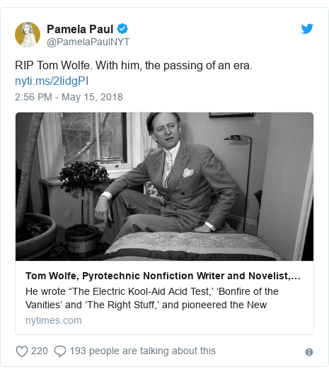 Twitter post by @PamelaPaulNYT: RIP Tom Wolfe. With him, the passing of an era.
