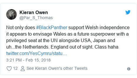 Twitter post by @Par_S_Thomas: Not only does #BlackPanther support Welsh independence it appears to envisage Wales as a future superpower with a privileged seat at the UN alongside USA, Japan and uh...the Netherlands. England out of sight. Class haha