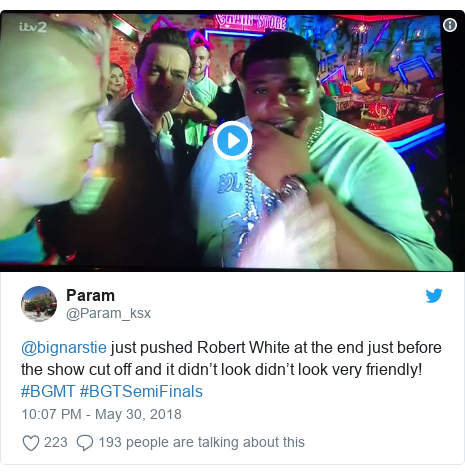 Twitter post by @Param_ksx: @bignarstie just pushed Robert White at the end just before the show cut off and it didn't look didn't look very friendly!  #BGMT #BGTSemiFinals