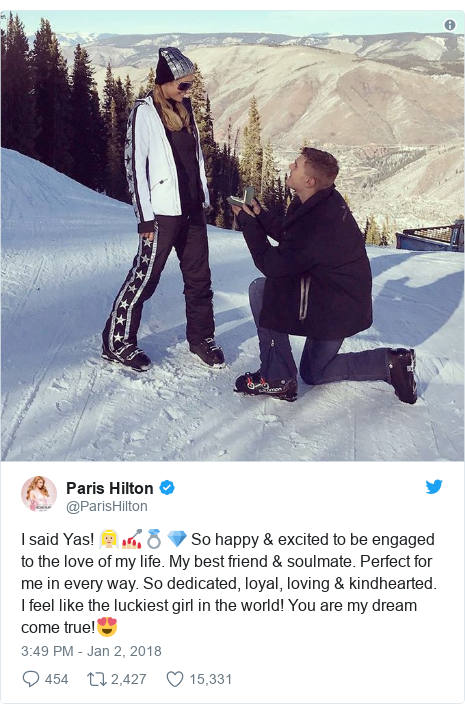 Twitter post by @ParisHilton: I said Yas! 👰🏼💅🏼💍💎 So happy & excited to be engaged to the love of my life. My best friend & soulmate. Perfect for me in every way. So dedicated, loyal, loving & kindhearted. I feel like the luckiest girl in the world! You are my dream come true!😍