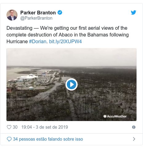 Twitter post de @ParkerBranton: Devastating — We're getting our first aerial views of the complete destruction of Abaco in the Bahamas following Hurricane #Dorian.