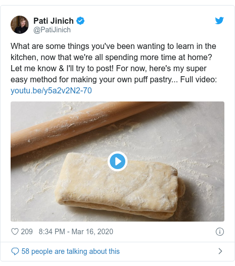 Twitter post by @PatiJinich: What are some things you've been wanting to learn in the kitchen, now that we're all spending more time at home? Let me know & I'll try to post! For now, here's my super easy method for making your own puff pastry... Full video