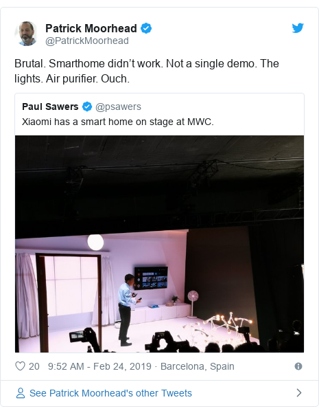 Twitter post by @PatrickMoorhead: Brutal. Smarthome didn't work. Not a single demo. The lights. Air purifier. Ouch.