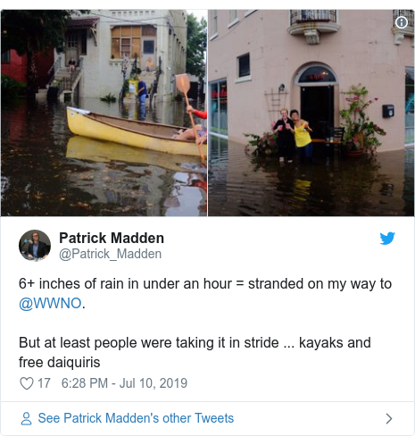 Twitter post by @Patrick_Madden: 6+ inches of rain in under an hour = stranded on my way to @WWNO. But at least people were taking it in stride ... kayaks and free daiquiris