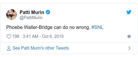 Twitter post by @PattiMurin: Phoebe Waller-Bridge can do no wrong. #SNL