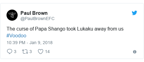 Twitter post by @PaulBrownEFC: The curse of Papa Shango took Lukaku away from us #Voodoo