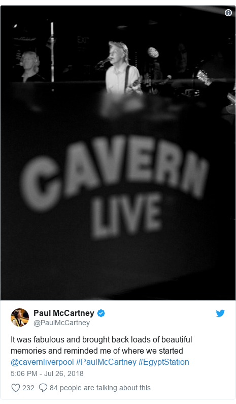 Twitter post by @PaulMcCartney: It was fabulous and brought back loads of beautiful memories and reminded me of where we started @cavernliverpool #PaulMcCartney #EgyptStation