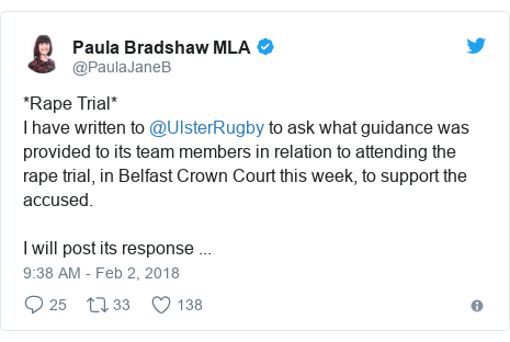 Twitter post by @PaulaJaneB: *Rape Trial*I have written to @UlsterRugby to ask what guidance was provided to its team members in relation to attending the rape trial, in Belfast Crown Court this week, to support the accused.I will post its response ...