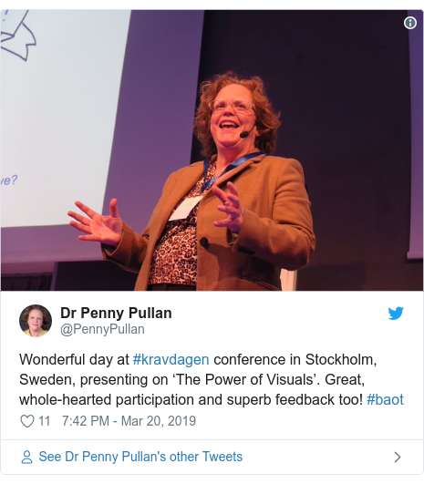 Twitter post by @PennyPullan: Wonderful day at #kravdagen conference in Stockholm, Sweden, presenting on 'The Power of Visuals'. Great, whole-hearted participation and superb feedback too! #baot