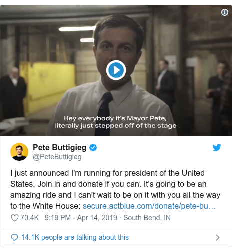 Twitter post by @PeteButtigieg: I just announced I'm running for president of the United States. Join in and donate if you can. It's going to be an amazing ride and I can't wait to be on it with you all the way to the White House