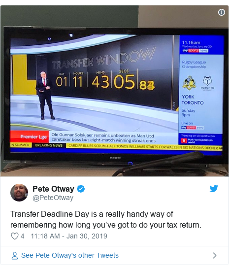 Twitter post by @PeteOtway: Transfer Deadline Day is a really handy way of remembering how long you've got to do your tax return.