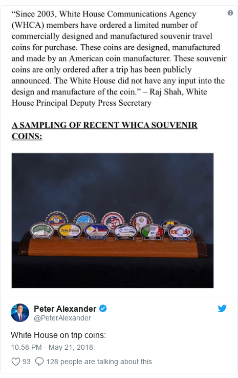 Twitter post by @PeterAlexander: White House on trip coins