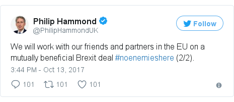 Twitter post by @PhilipHammondUK: We will work with our friends and partners in the EU on a mutually beneficial Brexit deal #noenemieshere (2/2).