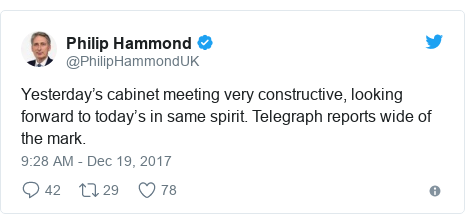Twitter post by @PhilipHammondUK: Yesterday's cabinet meeting very constructive, looking forward to today's in same spirit. Telegraph reports wide of the mark.