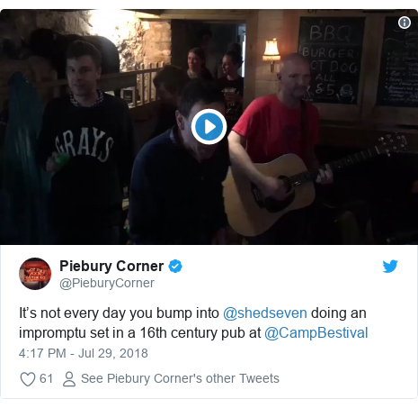 Twitter post by @PieburyCorner: It's not every day you bump into @shedseven doing an impromptu set in a 16th century pub at @CampBestival