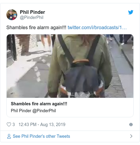 Twitter post by @PinderPhil: Shambles fire alarm again!!!