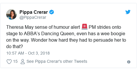 Twitter post by @PippaCrerar: Theresa May sense of humour alert 🚨 PM strides onto stage to ABBA's Dancing Queen, even has a wee boogie on the way. Wonder how hard they had to persuade her to do that?