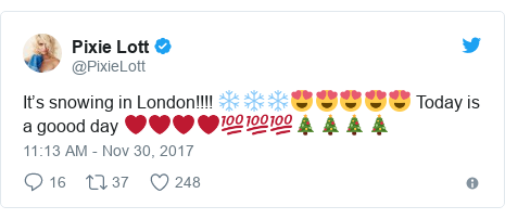 Twitter post by @PixieLott: It's snowing in London!!!! ❄️❄️❄️😍😍😍😍😍 Today is a goood day ❤️❤️❤️❤️💯💯💯🎄🎄🎄🎄