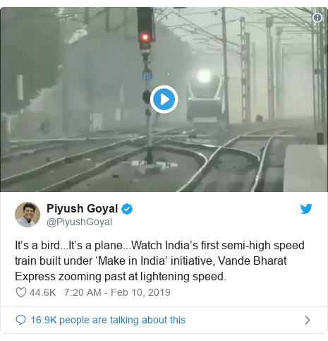 Twitter post by @PiyushGoyal: It's a bird...It's a plane...Watch India's first semi-high speed train built under 'Make in India' initiative, Vande Bharat Express zooming past at lightening speed.