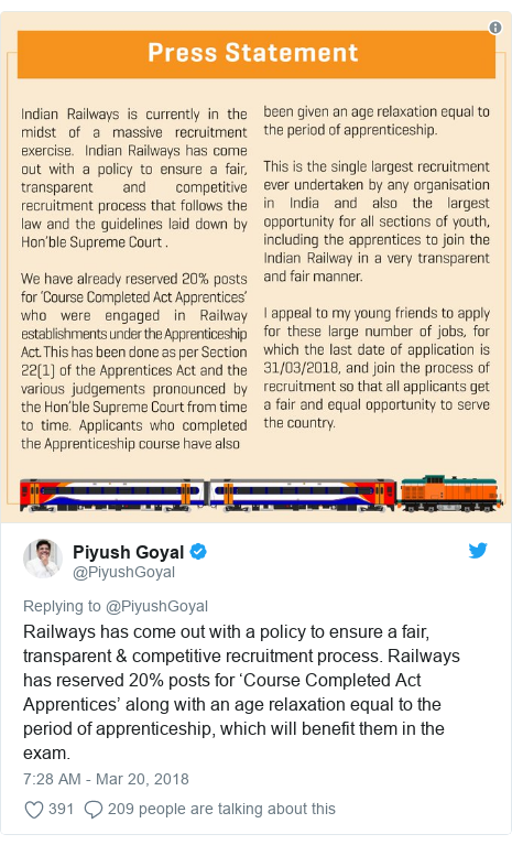 Twitter post by @PiyushGoyal: Railways has come out with a policy to ensure a fair, transparent & competitive recruitment process. Railways has reserved 20% posts for 'Course Completed Act Apprentices' along with an age relaxation equal to the period of apprenticeship, which will benefit them in the exam.