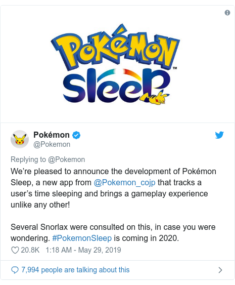 Twitter post by @Pokemon: We're pleased to announce the development of Pokémon Sleep, a new app from @Pokemon_cojp that tracks a user's time sleeping and brings a gameplay experience unlike any other! Several Snorlax were consulted on this, in case you were wondering. #PokemonSleep is coming in 2020.