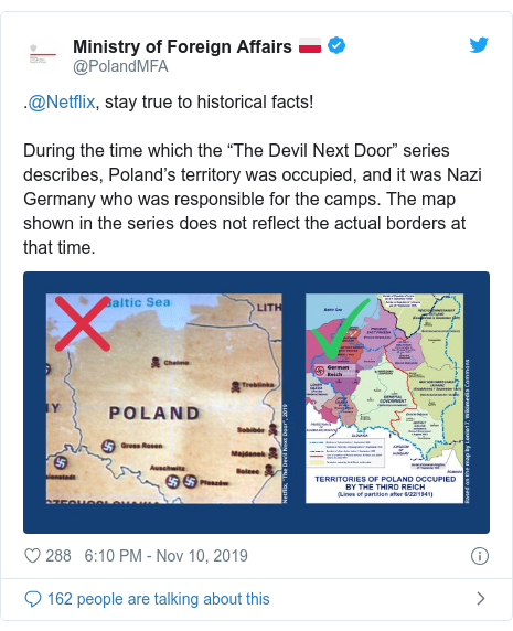"""Twitter post by @PolandMFA: .@Netflix, stay true to historical facts! During the time which the """"The Devil Next Door"""" series describes, Poland's territory was occupied, and it was Nazi Germany who was responsible for the camps. The map shown in the series does not reflect the actual borders at that time."""