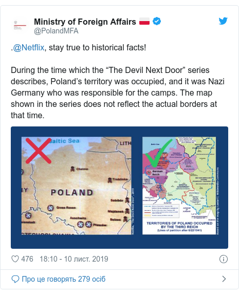 """Twitter допис, автор: @PolandMFA: .@Netflix, stay true to historical facts! During the time which the """"The Devil Next Door"""" series describes, Poland's territory was occupied, and it was Nazi Germany who was responsible for the camps. The map shown in the series does not reflect the actual borders at that time."""