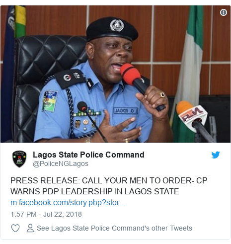 Twitter post by @PoliceNGLagos: PRESS RELEASE  CALL YOUR MEN TO ORDER- CP WARNS PDP LEADERSHIP IN LAGOS STATE