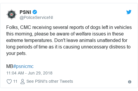 Twitter post by @PoliceServiceNI: Folks, CMC receiving several reports of dogs left in vehicles this morning, please be aware of welfare issues in these extreme temperatures. Don't leave animals unattended for long periods of time as it is causing unnecessary distress to your pets.MB#psnicmc