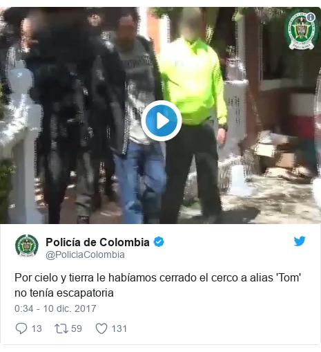 Publicación de Twitter por @PoliciaColombia: Por cielo y tierra le habíamos cerrado el cerco a alias 'Tom' no tenía escapatoria