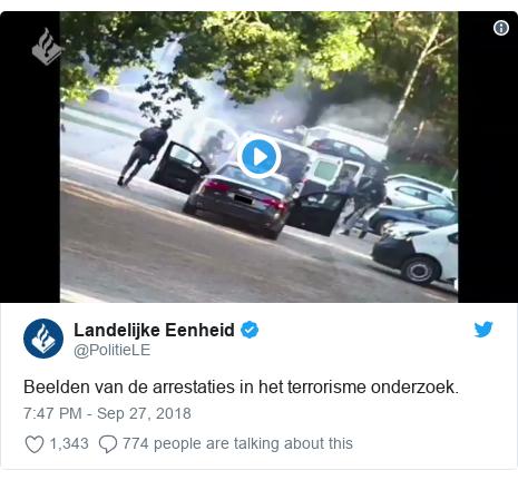 Twitter post by @PolitieLE: Beelden van de arrestaties in het terrorisme onderzoek.