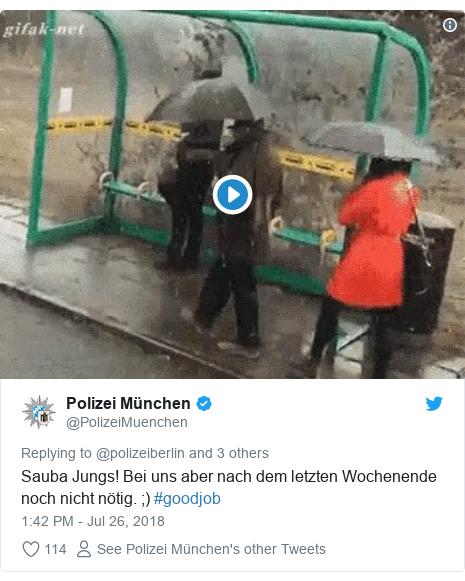 Twitter post by @PolizeiMuenchen: Sauba Jungs! Bei uns aber nach dem letzten Wochenende noch nicht nötig. ;) #goodjob